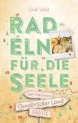 Cover-Bild zu Osnabrücker Land. Radeln für die Seele von Wrba, Ernst