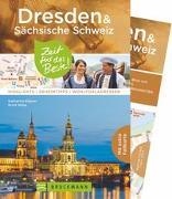 Cover-Bild zu Dresden & Sächsische Schweiz - Zeit für das Beste von Rögner, Katharina