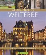 Cover-Bild zu Deutschlands Welterbe von Wrba, Ernst