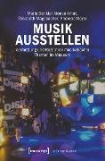 Cover-Bild zu Meyer, Andreas: Musik ausstellen (eBook)