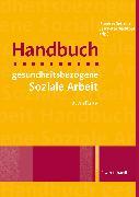 Cover-Bild zu Bischkopf, Jeannette (Hrsg.): Handbuch gesundheitsbezogene Soziale Arbeit (eBook)