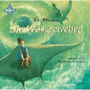 Cover-Bild zu Meyer, Kai: Die Wasserweber (Audio Download)