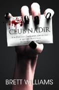Cover-Bild zu Williams, Brett: Club Nadir (eBook)