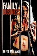 Cover-Bild zu Williams, Brett: Family Business (eBook)