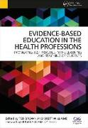 Cover-Bild zu Brown, Ted: Evidence-Based Education in the Health Professions
