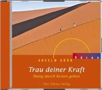 Cover-Bild zu CD: Trau deiner Kraft von Anselm Grün