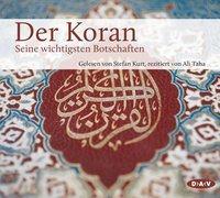 Cover-Bild zu Der Koran. Seine wichtigsten Botschaften von Neuwirth, Angelika (Hrsg.)