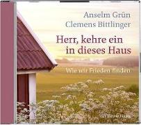 Cover-Bild zu Herr, kehre ein in dieses Haus von Grün, Anselm