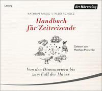 Cover-Bild zu Handbuch für Zeitreisende von Passig, Kathrin