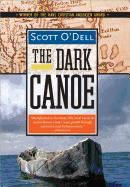 Cover-Bild zu The Dark Canoe von O'Dell, Scott