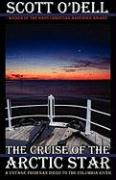 Cover-Bild zu The Cruise of the Arctic Star von O'Dell, Scott