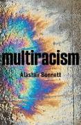 Cover-Bild zu Bonnett, Alastair: Multiracism