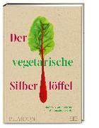 Cover-Bild zu Der vegetarische Silberlöffel von Phaidon