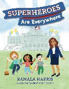 Cover-Bild zu Harris, Kamala: Superheroes Are Everywhere