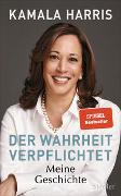 Cover-Bild zu Harris, Kamala: Der Wahrheit verpflichtet