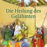 Cover-Bild zu Die Heilung des Gelähmten. Mini-Bilderbuch von Groß, Martina