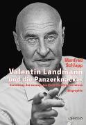Cover-Bild zu Valentin Landmann und die Panzerknacker von Schlapp, Manfred
