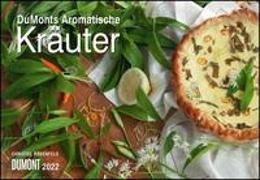 Cover-Bild zu DUMONTS Aromatische Kräuter 2022 - Broschürenkalender - Wandkalender - mit Rezepten und Texten - Format 42 x 29 cm von Rosenfeld, Christel (Fotograf)
