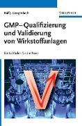 Cover-Bild zu GMP-Qualifizierung und Validierung von Wirkstoffanlagen von Gengenbach, Ralf