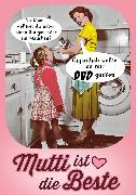 Cover-Bild zu Mutti ist die Beste (eBook) von Riva Verlag (Hrsg.)