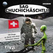 Cover-Bild zu Sag Chuchichäschtli von riva Verlag