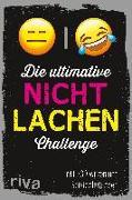 Cover-Bild zu Die ultimative Nicht-lachen-Challenge von riva Verlag