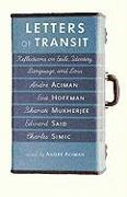 Cover-Bild zu Aciman, Andre: Letters Of Transit