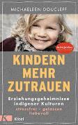 Cover-Bild zu Kindern mehr zutrauen von Doucleff, Michaeleen