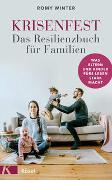 Cover-Bild zu Krisenfest - Das Resilienzbuch für Familien von Winter, Romy