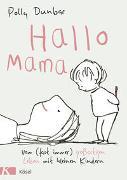 Cover-Bild zu Hallo Mama von Dunbar, Polly