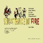 Cover-Bild zu Millikin, Claire: Substance of Fire - Gender and Race in the College Classroom