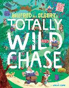 Cover-Bild zu Wilfred and Olbert's Totally Wild Chase von Lomp, Stephan