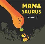 Cover-Bild zu Mamasaurus von Lomp, Stephan