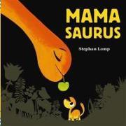 Cover-Bild zu Mamasaurus (eBook) von Lomp, Stephan