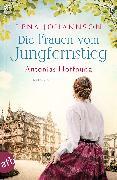 Cover-Bild zu Johannson, Lena: Die Frauen vom Jungfernstieg. Antonias Hoffnung (eBook)