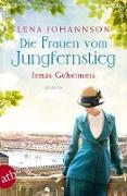Cover-Bild zu Johannson, Lena: Die Frauen vom Jungfernstieg - Irmas Geheimnis (eBook)