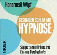 Cover-Bild zu Gesunder Schlaf von Wipf, Hansruedi