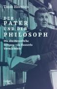Cover-Bild zu Der Pater und der Philosoph (eBook) von Horsten, Toon