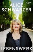 Cover-Bild zu Schwarzer, Alice: Lebenswerk (eBook)