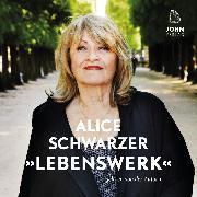 Cover-Bild zu Schwarzer, Alice: Lebenswerk (Audio Download)