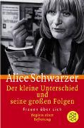 Cover-Bild zu Schwarzer, Alice: Der kleine Unterschied und seine grossen Folgen