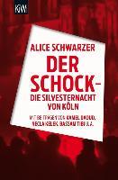 Cover-Bild zu Schwarzer, Alice (Hrsg.): Der Schock - die Silvesternacht in Köln (eBook)