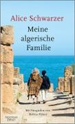 Cover-Bild zu Schwarzer, Alice: Meine algerische Familie (eBook)