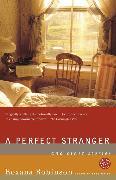 Cover-Bild zu Robinson, Roxana: A Perfect Stranger (eBook)