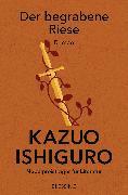 Cover-Bild zu Ishiguro, Kazuo: Der begrabene Riese (eBook)