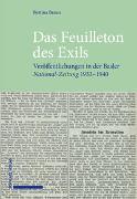 Cover-Bild zu Braun, Bettina: Das Feuilleton des Exils