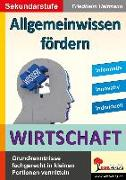 Cover-Bild zu Allgemeinwissen fördern WIRTSCHAFT (eBook) von Heitmann, Friedhelm