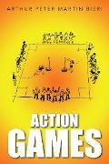 Cover-Bild zu Bieri, Arthur Peter Martin: Action Games (eBook)