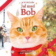 Cover-Bild zu Bowen, James: Jul med Bob (Audio Download)