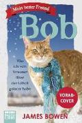 Cover-Bild zu Bowen, James: Mein bester Freund Bob